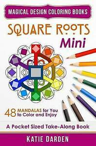 Square Roots - Mini (Pocket Sized Take-Along Coloring Book) 48 M by Darden Katie