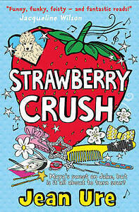 Strawberry-Crush-by-Jean-Ure-Paperback-2016