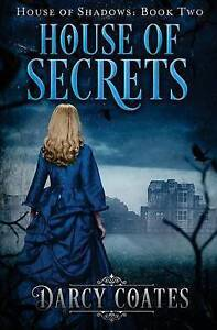 House of Secrets by Coates, Darcy -Paperback