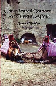 NEW Complicated Favors: A Turkish Affair by Jeanne Reeder