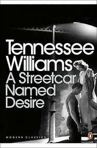 A Streetcar Named Desire by Tennessee Williams Paperback 2009 - Kent, United Kingdom - A Streetcar Named Desire by Tennessee Williams Paperback 2009 - Kent, United Kingdom