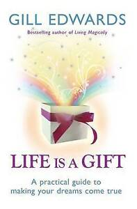 Life Is a Gift by Gill Edwards  BRAND NEW BOOK