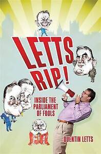 Letts Rip, Quentin Letts | Hardcover Book | Good | 9781849015448