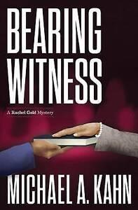 Bearing Witness: A Rachel Gold Mystery by Kahn, Michael -Paperback