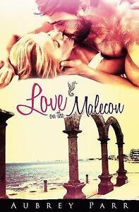 Love on the Malecon by Parr, Aubrey -Paperback