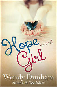 Hope Girl by Dunham, Wendy -Paperback
