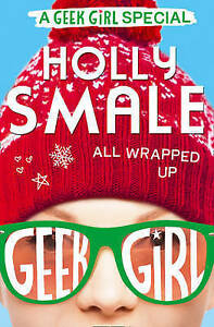 All Wrapped Up-Geek Girl Sp_Pb  BOOK NEW
