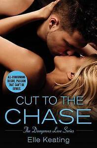 Cut to the Chase by Keating, Elle -Paperback