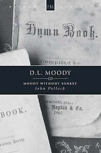 Very Good, Moody Without Sankey (Historymakers), John Pollock, Book