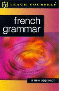 French Grammar (Teach Yourself) by Arragon, Jean-Claude