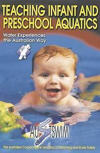 Teaching Infant and Preschool Aquatics by Australian Council for the Teaching...