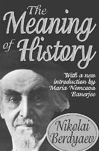 NEW The Meaning of History by Nikolai Berdyaev