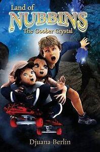 The Goober Crystal By Berlin, Djuana -Paperback