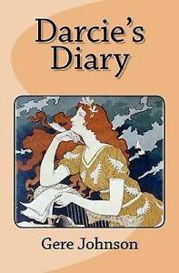Darcie's Diary Johnson, Gere G. -Paperback