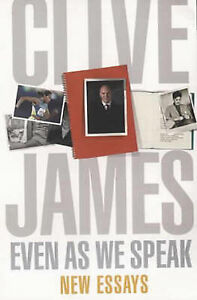 Even-as-We-Speak-New-Collection-Clive-James-Book