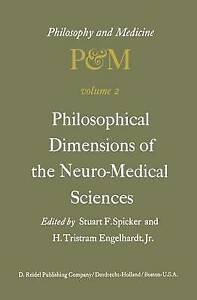 Philosophical Dimensions of the Neuro-Medical Sciences: Proceedings of the Secon