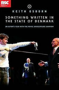 Something-Written-in-the-State-of-Denmark-An-Actor-039-s-Year-with-the-Royal-Shakes