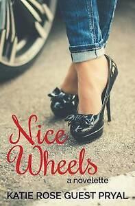 Nice Wheels by Guest Pryal, Katie Rose -Paperback