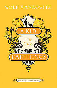 A-Kid-for-Two-Farthings-The-Bloomsbury-Group-1408802945-Very-Good-Book