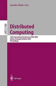 Distributed Computing: 15th International Conference, DISC 2001, Lisbon, Portug