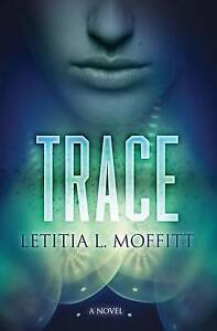 Trace-By-Moffitt-Letitia-L-Paperback