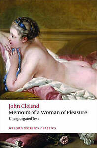 Memoirs of a Woman of Pleasure (Oxford World's Classics), Cleland, John, New Boo