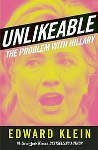 Unlikeable: The Problem with Hillary-ExLibrary