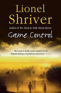 Game Control by Lionel Shriver (Paperback) New Book