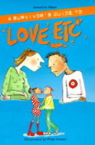 Baker, Jeanette, A Survivor's Guide to Love etc, Very Good Book