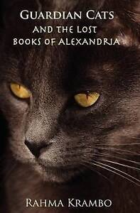 USED (GD) Guardian Cats and the Lost Books of Alexandria by Rahma Krambo