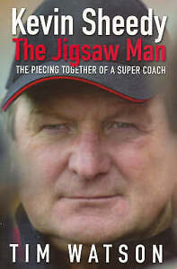 Kevin Sheedy: The Jigsaw Man by Tim Watson (Trade Paperback) LIKE NEW, FREE POST