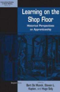 Learning-on-the-Shop-Floor-Historical-Perspectives-on-Apprenticeship-Internati