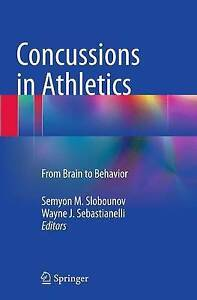 NEW Concussions in Athletics: From Brain to Behavior