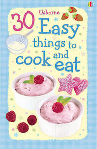 30 Easy Things to Cook and Eat (Usborne Cookery), Rebecca Gilpin, Good Used  Boo