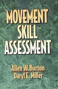 Movement-Skill-Assessment-by-Daryl-E-Miller-and-Allen-W-Burton-1997-Book