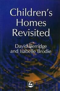 NEW Children's Homes Revisited by David Berridge