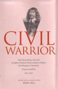 Civil Warrior: The Extraordinary Life and Complete Poetical Works of James...