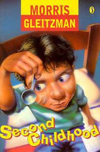Second Childhood by Morris Gleitzman (Paperback)
