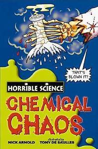 HORRIBLE SCIENCE: CHEMICAL CHAOS  by Nick Arnold  NEW