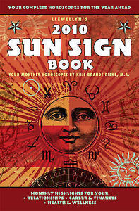 Llewellyn's 2010 Sun Sign Book: Your Complete Horoscopes for the Year Ahead (Lle