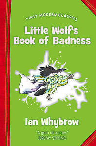 First Modern Classics - Little Wolf's Book of Badness, By Ian Whybrow,in Used bu