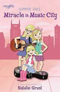 The Miracle in Music City by Natalie Grant ..LIKE NEW