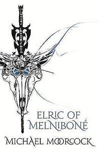 """Elric Of Melnibone: """"The Stealer of Souls"""" AND """"Stormbringer"""" (FANTASY MASTERWOR"""