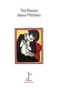 Ten Poems About Mothers,  | Paperback Book | Good | 9781907598036