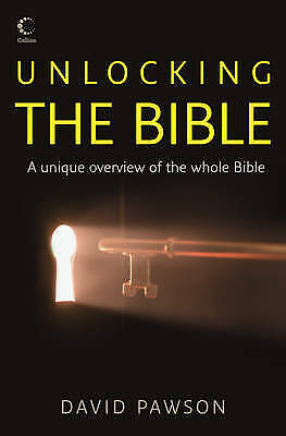 Unlocking the Bible, Pawson, David