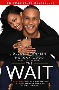 The Wait Powerful Practice for Finding Love Your Life by Franklin DeVon -Hcover