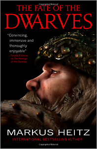 The Fate of the Dwarves by Markus Heitz (Paperback 2012)
