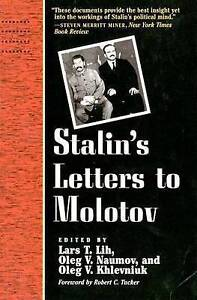 Stalin's Letters to Molotov: 1925-1936 by Joseph Stalin, Lars T. Lih (Paperback…