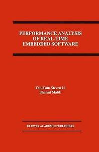 Performance Analysis of Real-Time Embedded Software by Li, Yau-Tsun Steven, Mal