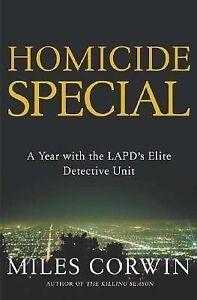 Homicide-Special-A-Year-with-the-Lapds-Elite-Detective-Unit-by-Miles